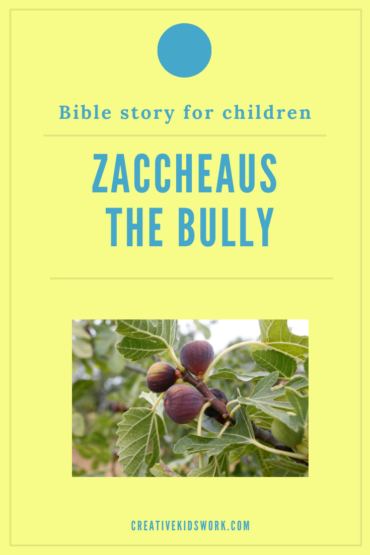 Bible story for children Zacchaeus to be used in a Sunday school lesson or kidmin