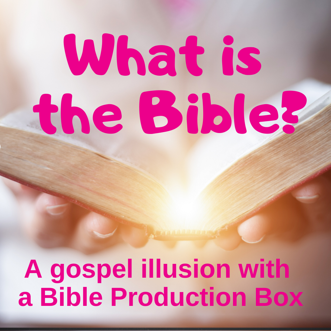 What is the Bible gospel illusion Bible production box kidmin Sunday school lessons
