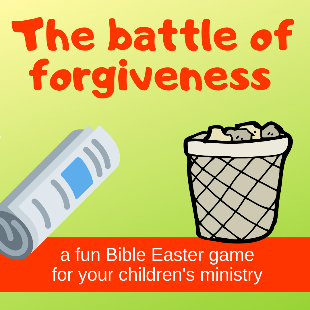 The battle of forgiveness a fun Bible Easter game for Sunday school lesson childrens ministry VBS kidmin youth ministry and childrens church