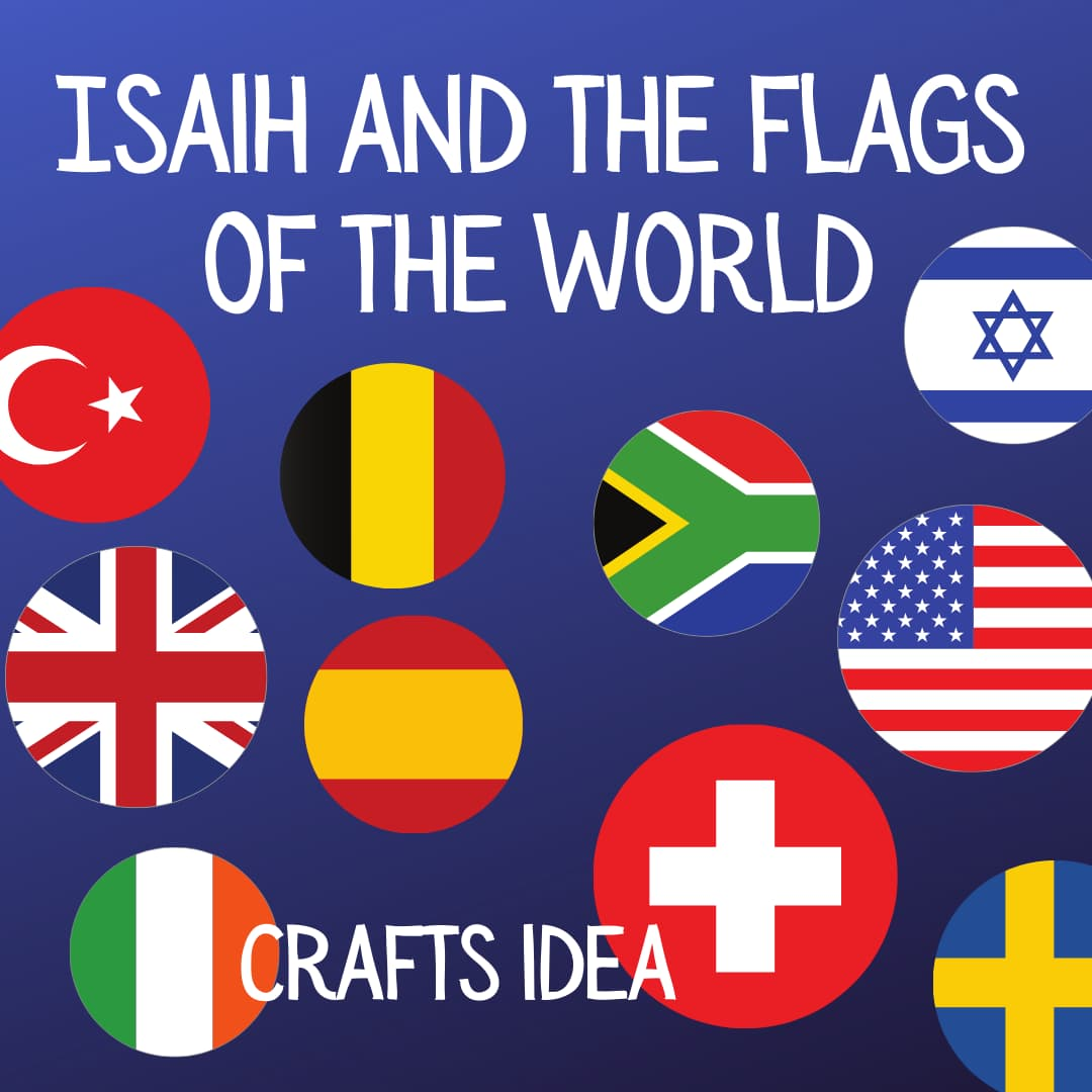 Isaiah flags of the world