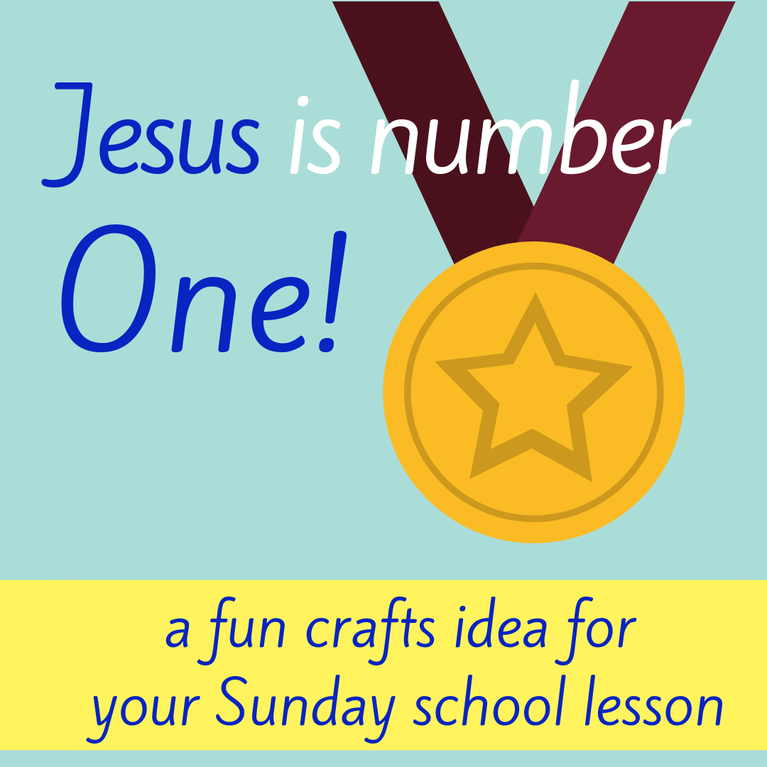 Jesus is number One fun crafts activity about Bible book Philippians 2 for Sunday school lesson youth ministry Bible lesson childrens ministry school assembly