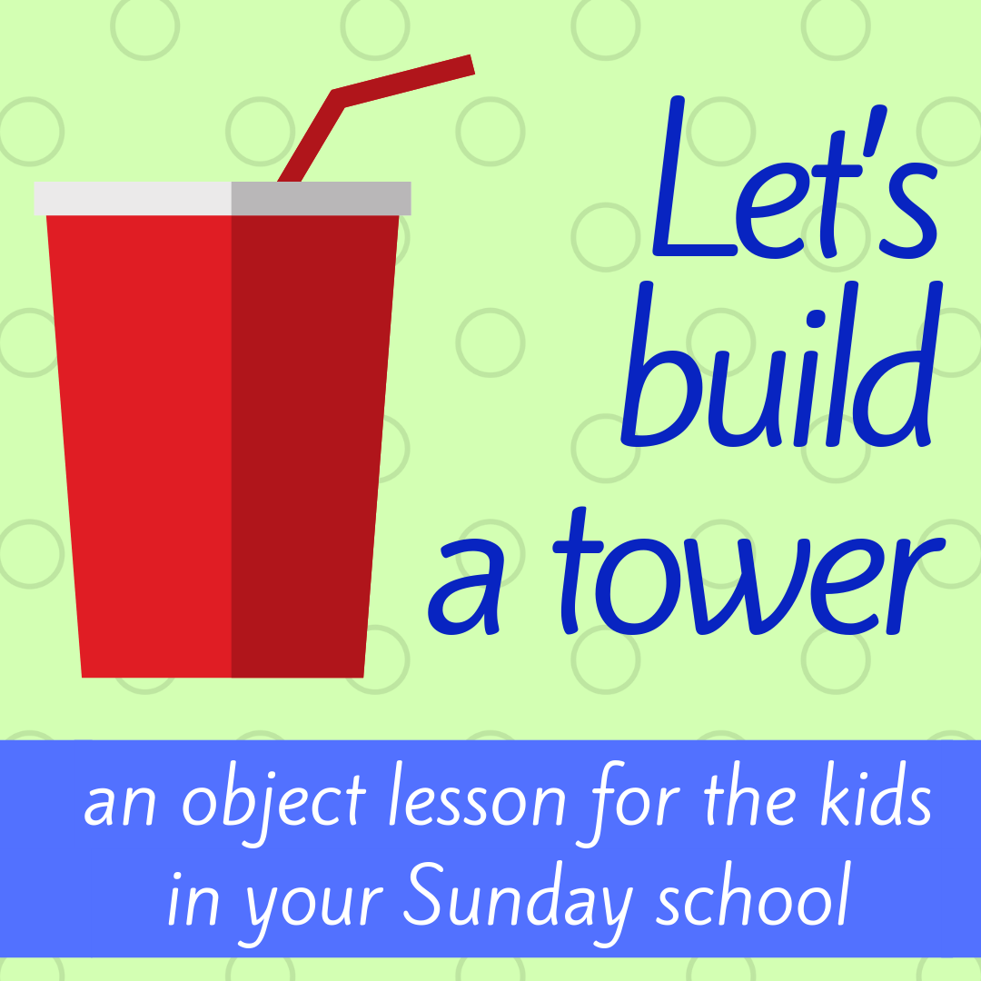 Lets us build a tower object lesson about Joshua defeat Ai ideal for Sunday school lesson Bible lesson christian youth work Bible story kids church