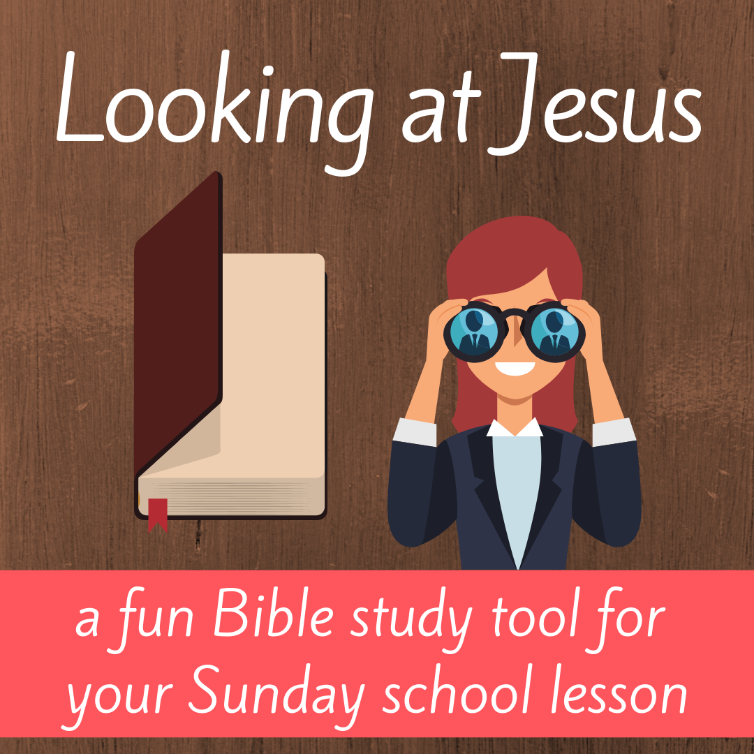 Looking at Jesus fun Bible study tool for kids about Bible book Philippians 2 for Sunday school lesson youth ministry Bible lesson childrens ministry school assembly