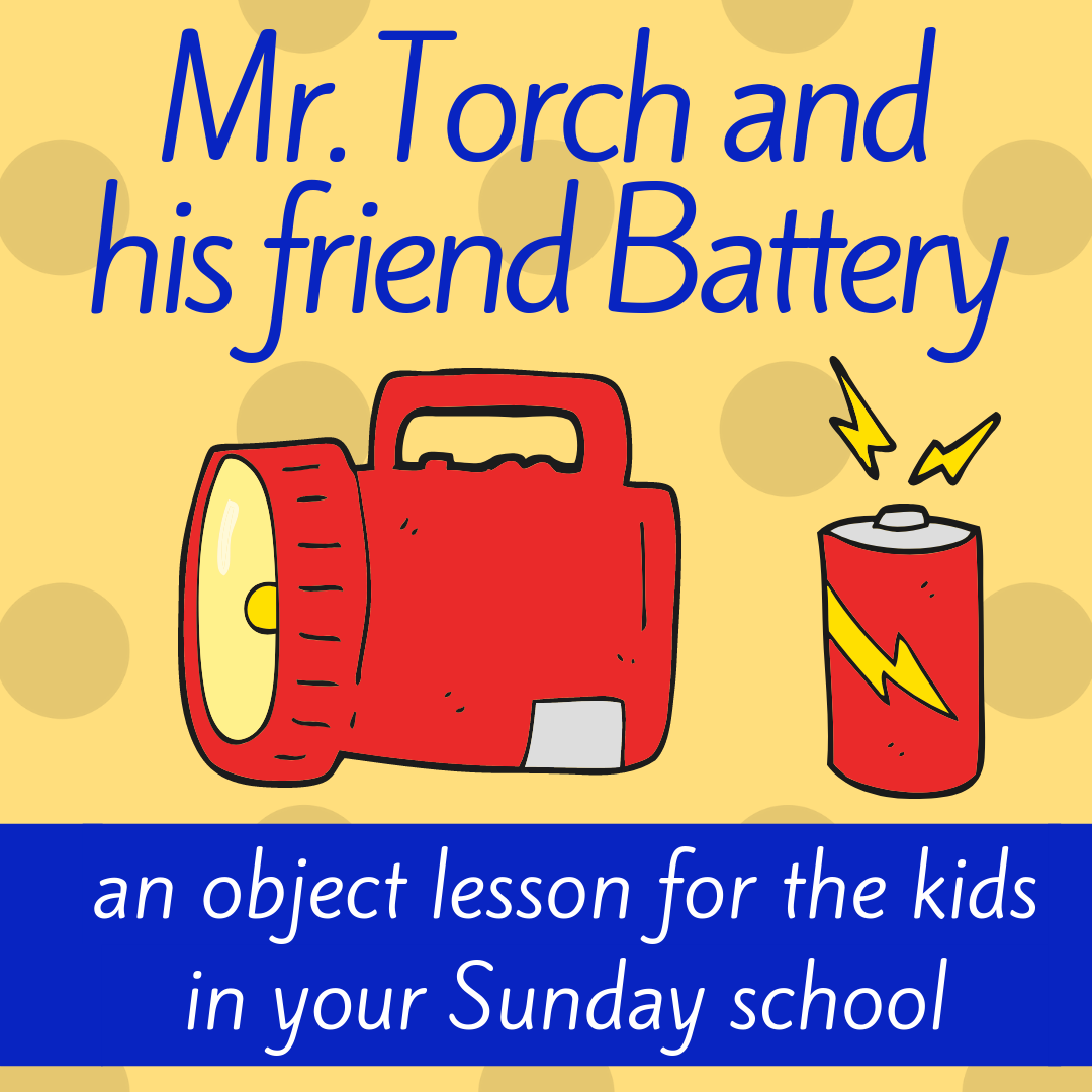 Mister Torch and his friend Battery object lesson about Joshua defeat Ai ideal for Sunday school lesson Bible lesson christian youth work Bible story kids church