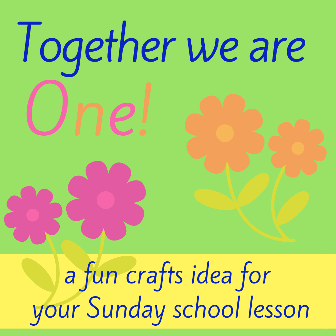 Together we are One fun crafts activity about Bible book Philippians 2 for Sunday school lesson youth ministry Bible lesson childrens ministry school assembly
