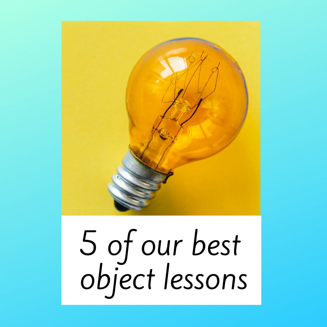 Five Of Our Best Object Lessons