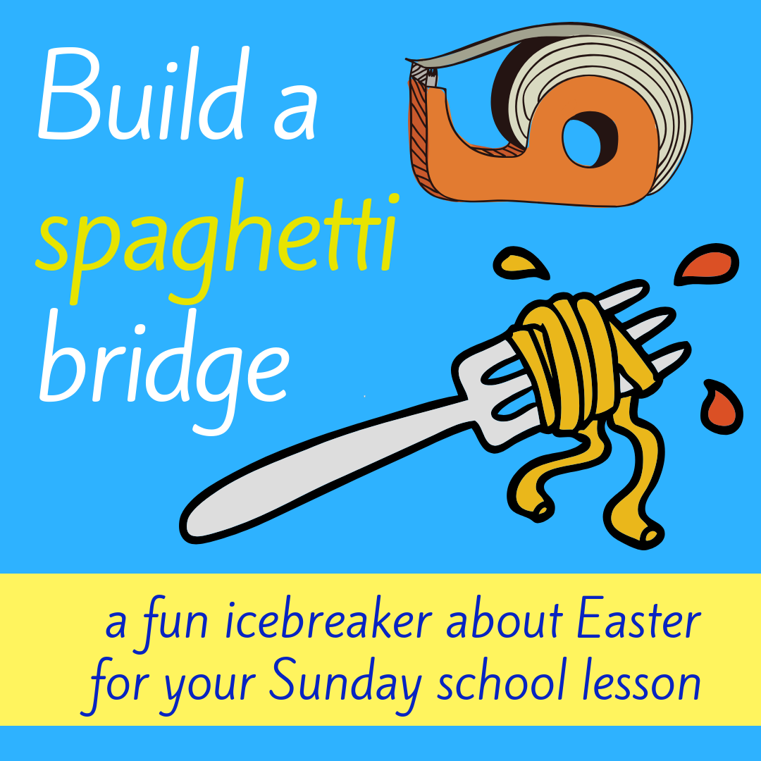 Build a spaghetti bridge fun icebreaker about Easter Bible story Jesus is crucied cross for Sunday school lesson VBS youth ministry Bible lesson childrens ministry school assembly childrens church kidmin