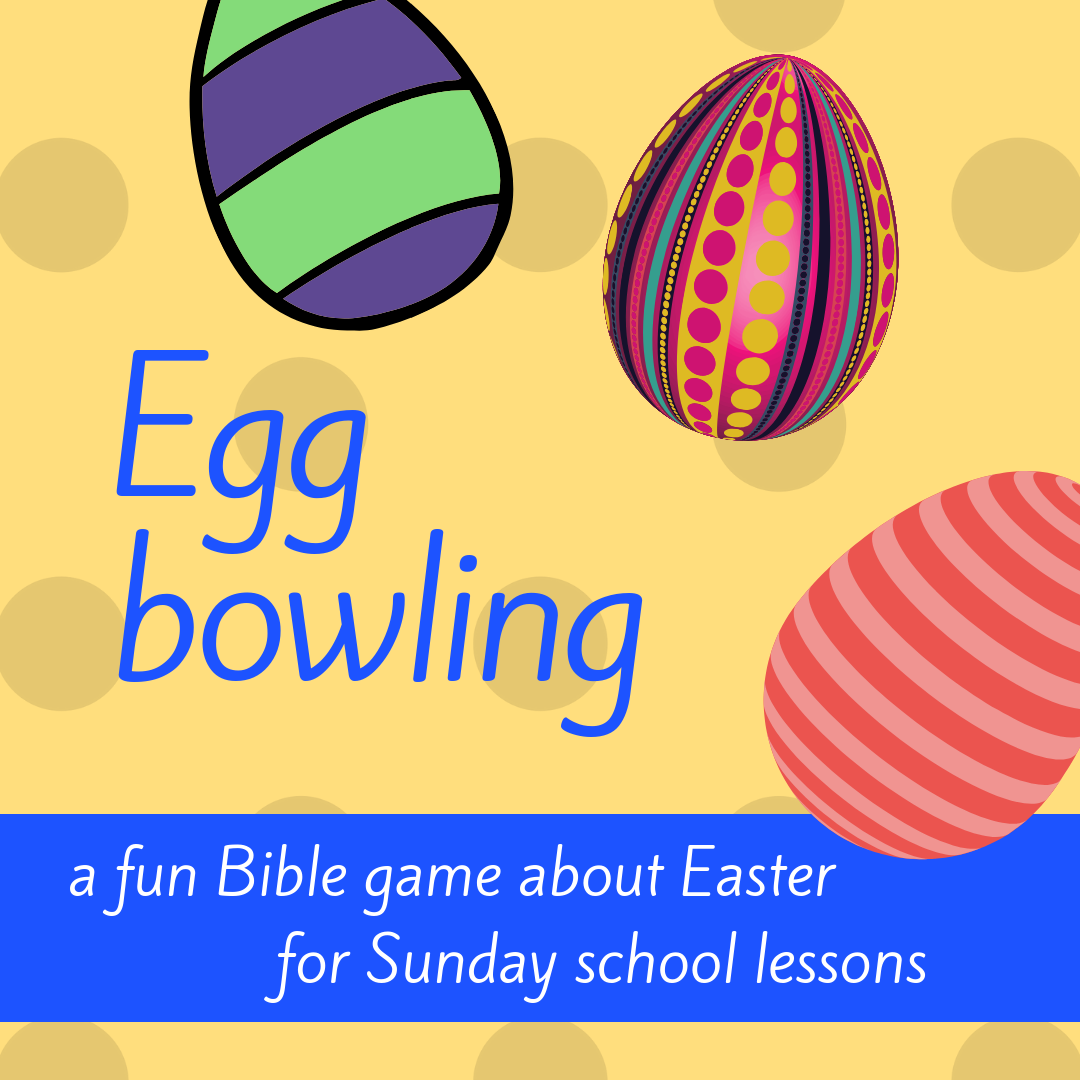 Egg bowling fun Bible game about Easter Bible story Jesus deserted by his disciples for Sunday school lesson youth ministry Bible lesson childrens ministry school assembly childrens church kidmin VBS