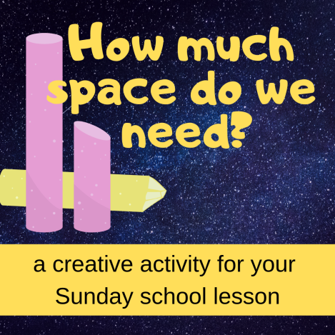 How much space do we need creative activity about Bible story Abram Lot separating Sunday school lesson VBS youth ministry Bible lesson childrens ministry school assembly childrens church kidmin