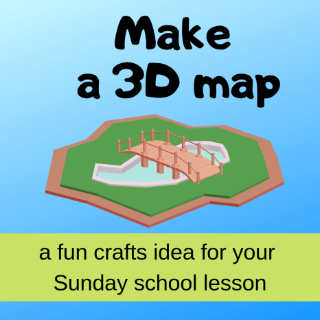 Make a 3D map crafts activity about Bible story Abram Lot separating Sunday school lesson VBS youth ministry Bible lesson childrens ministry school assembly childrens church kidmin