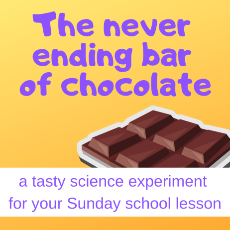 Never ending chocolate bar science experiment about Bible story Abram Lot separating Sunday school lesson VBS youth ministry Bible lesson childrens ministry school assembly childrens church kidmin