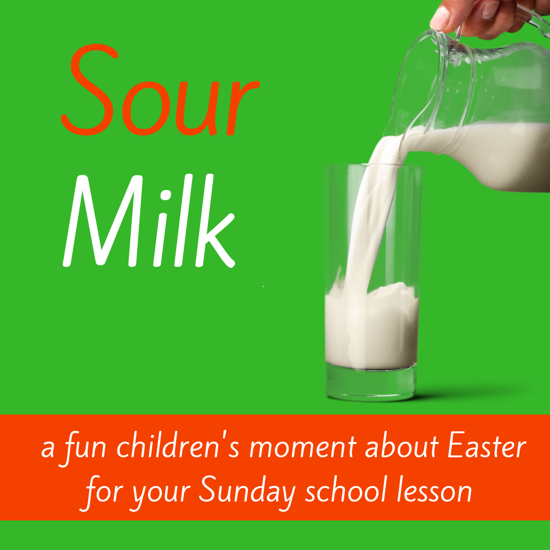 Sour Milk fun childrens moment about Easter Bible story Jesus is crucied cross for Sunday school lesson VBS youth ministry Bible lesson childrens ministry school assembly childrens church kidmin
