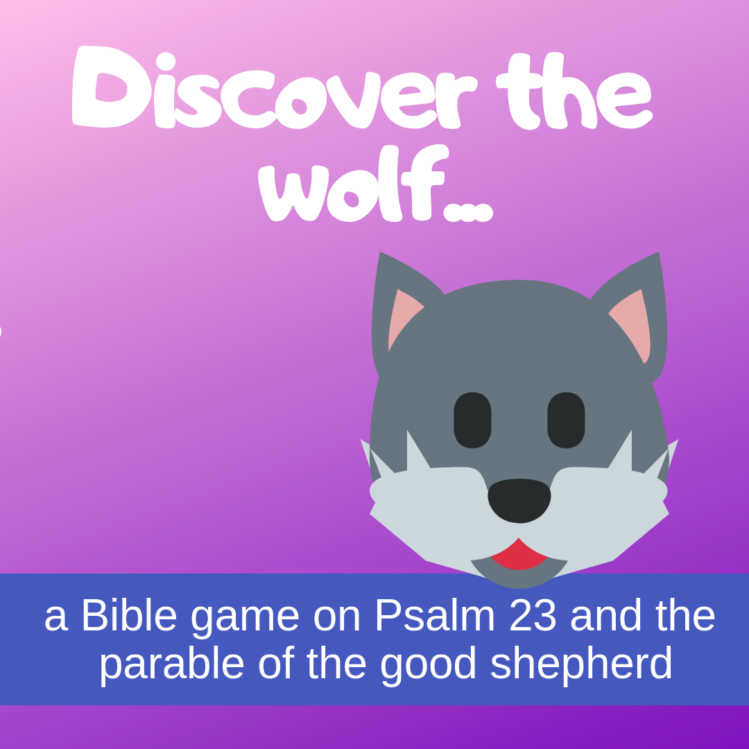 Discover the wolf creative activity on Psalm 23 parable good shepherd for Sunday school lesson kidmin VBS youth ministry childrens church childrens ministry