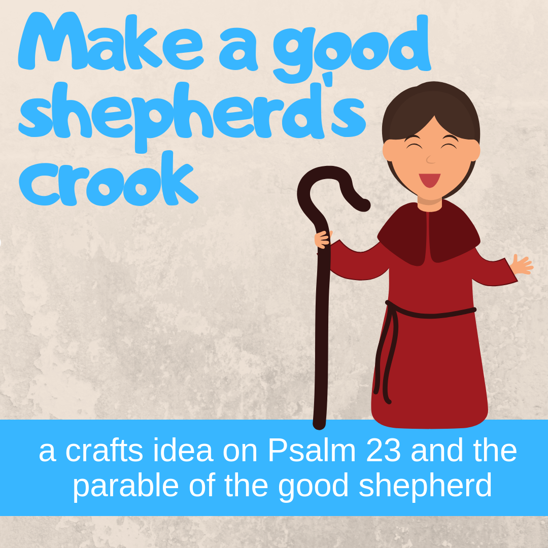 Make shepherds crook creative activity on Psalm 23 parable good shepherd for Sunday school lesson kidmin VBS youth ministry childrens church childrens ministry