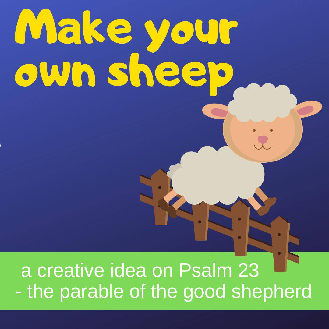 Make your own sheep creative activity on Psalm 23 parable good shepherd for Sunday school lesson kidmin VBS youth ministry childrens church childrens ministry