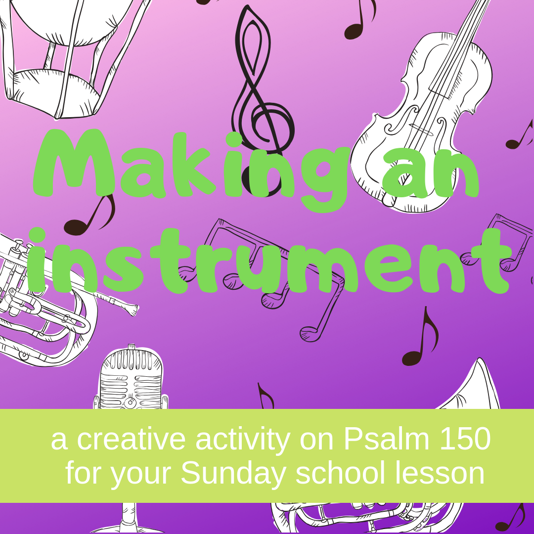 Making an instrument a creative activity on Psalm 150 for your Sunday school lesson kidmin VBS youth ministry childrens church childrens ministry