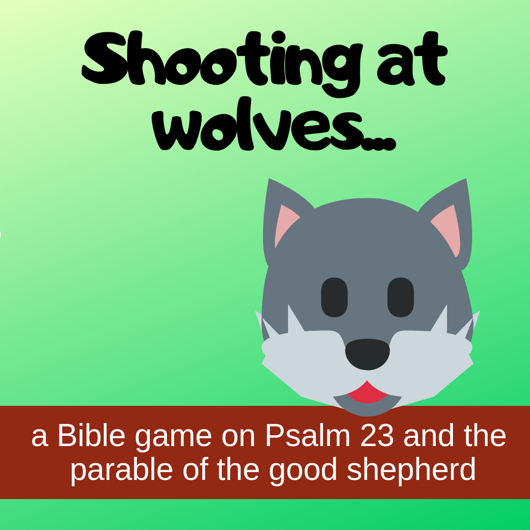 Shooting at wolves creative activity on Psalm 23 parable good shepherd for Sunday school lesson kidmin VBS youth ministry childrens church childrens ministry