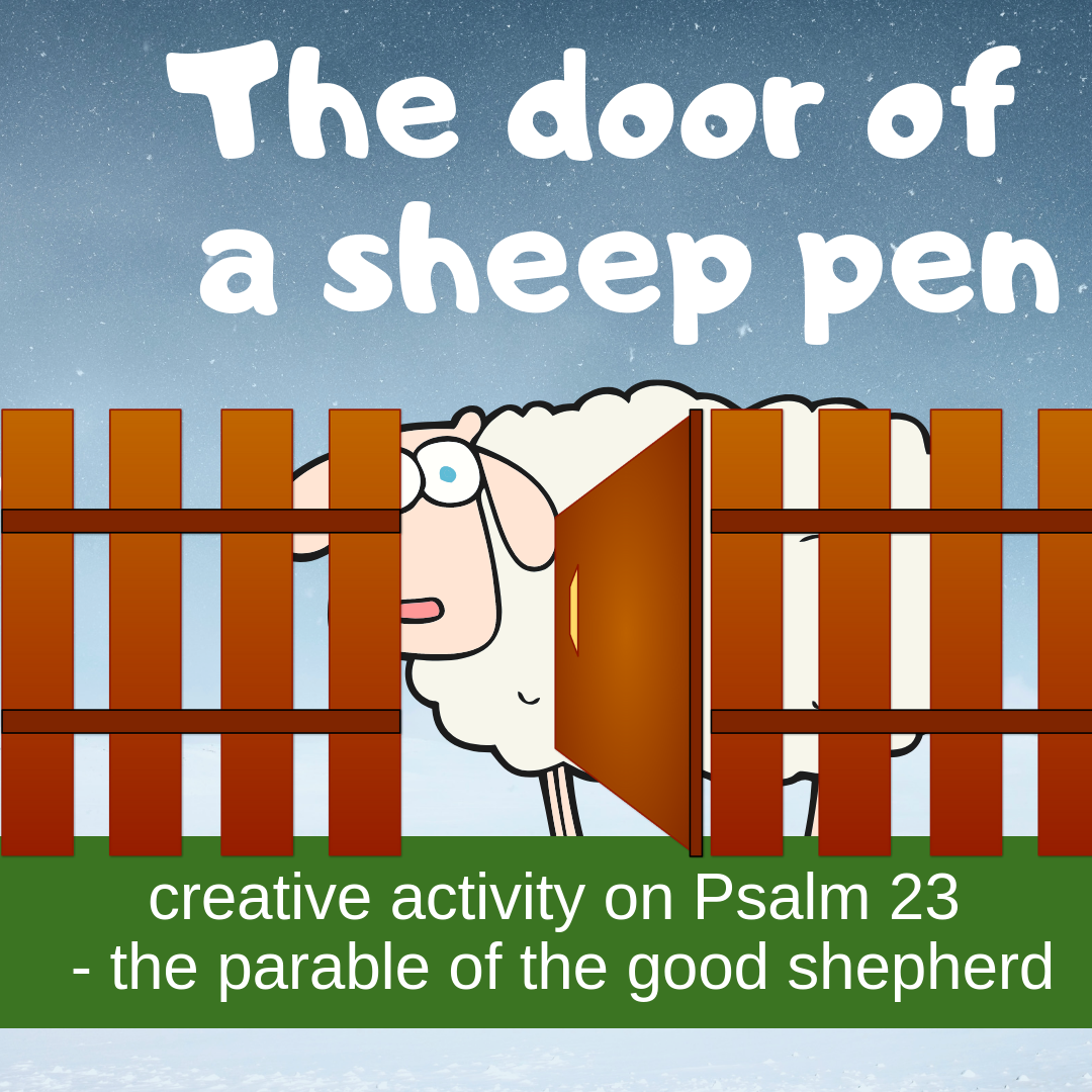 The door of a sheep pen creative activity on Psalm 23 parable good shepherd for Sunday school lesson kidmin VBS youth ministry childrens church childrens ministry