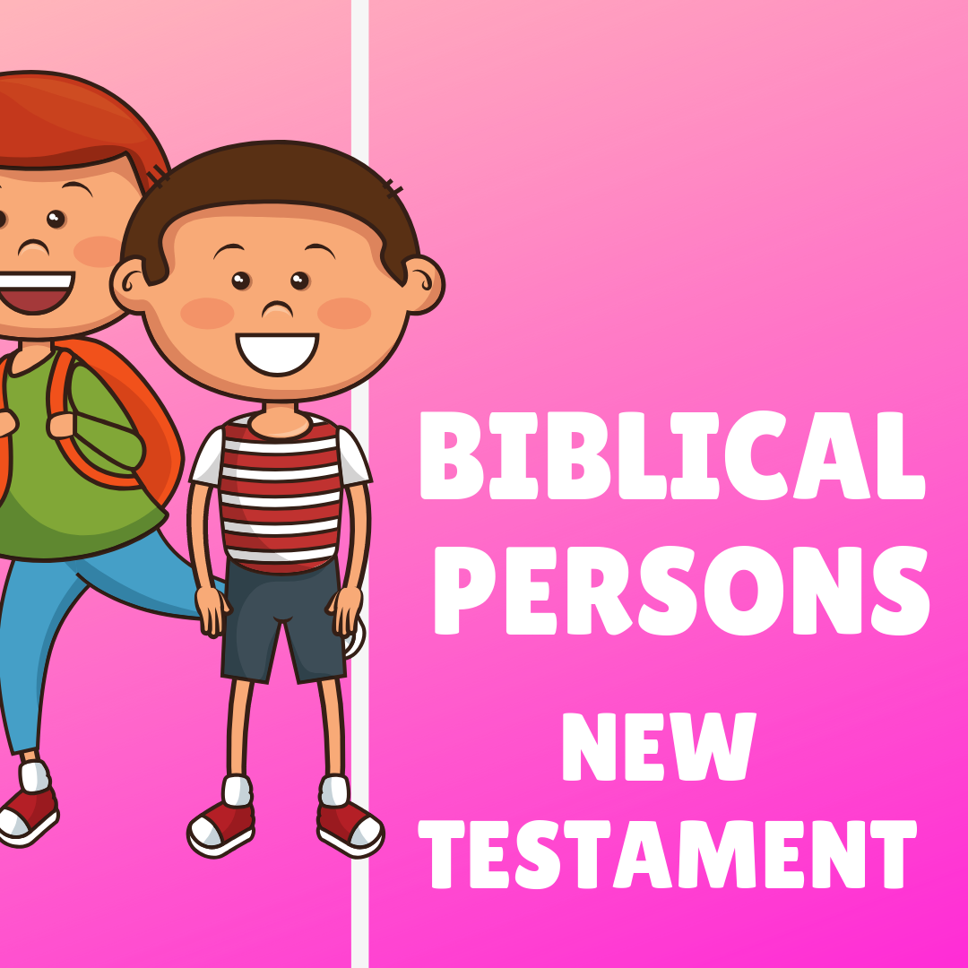 Biblical Person New Testament Index Use this Biblical Persons Index to discover hundreds of creative ideas for childrens ministry VBS and Sunday school lessons