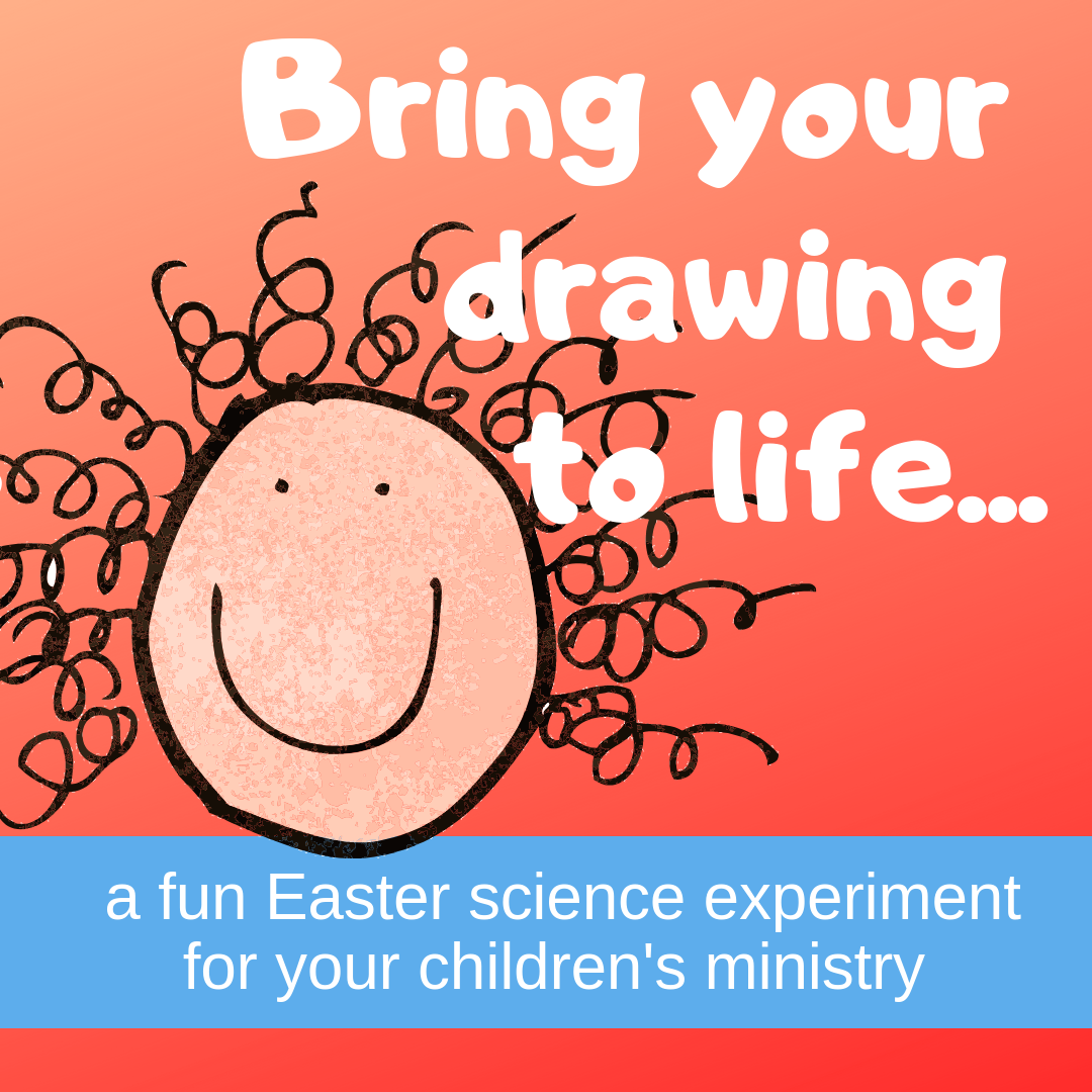 Bring your drwawing to life an Easter science experiment on the resurrection of Jesus for Sunday school lessons childrens ministry youth ministry kidmin and VBS