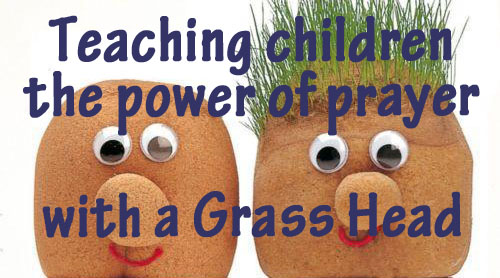 teaching power of prayer with a grass head