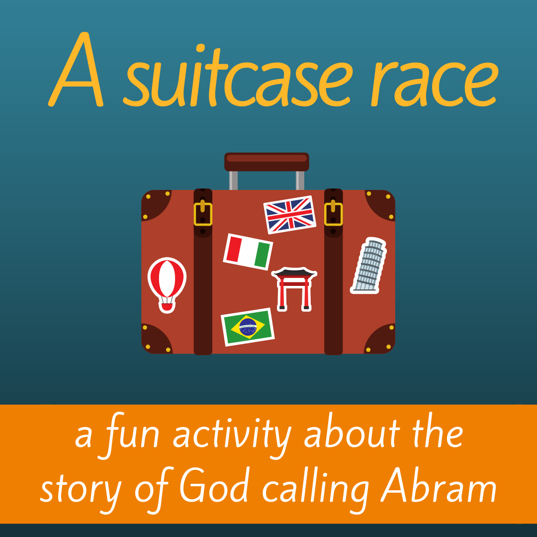 Suitcase Race a fun creative activity Bible game about the Bible story of God calling Abram for Sunday school Bible lesson youth work kids ministry
