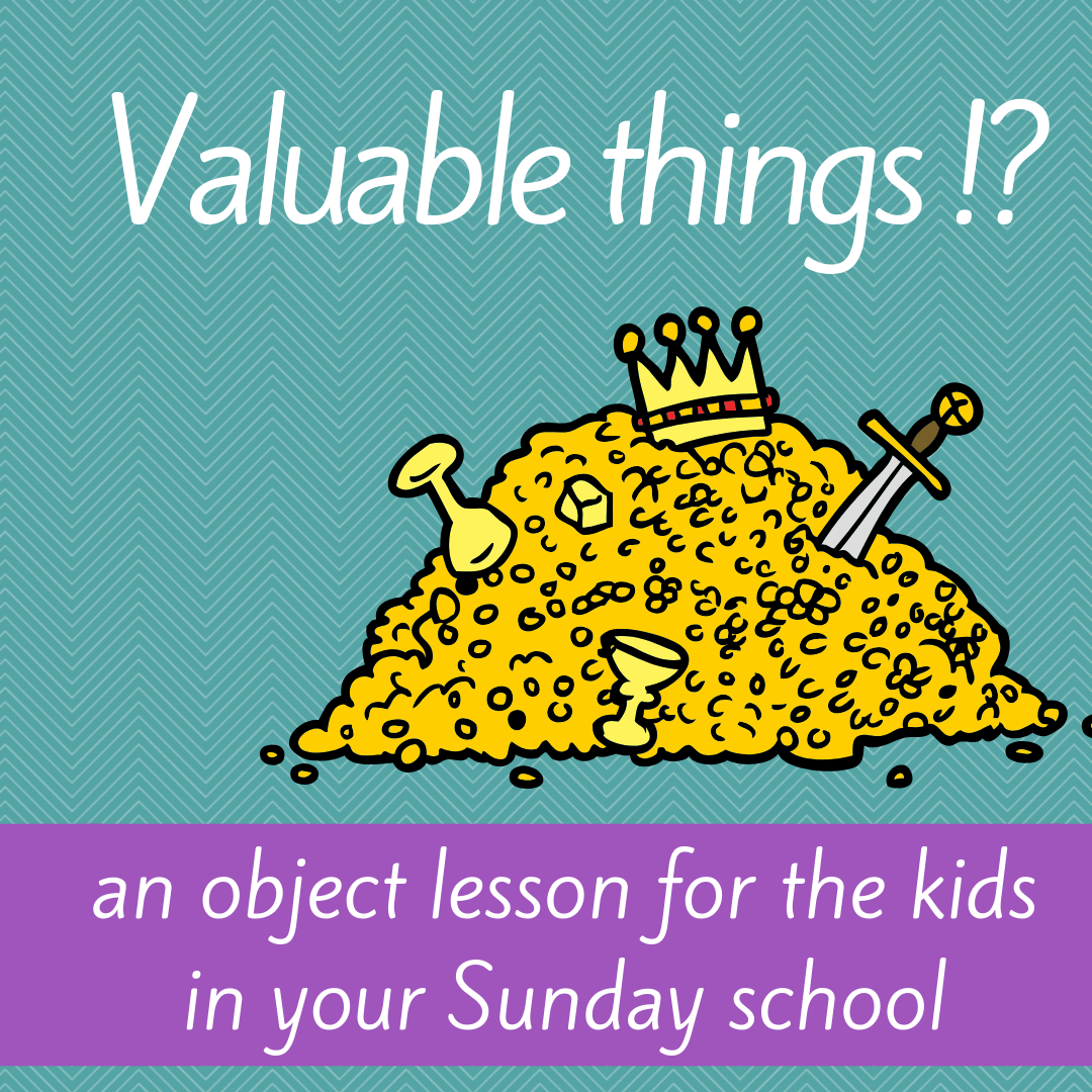 Object lessons for sunday school youth