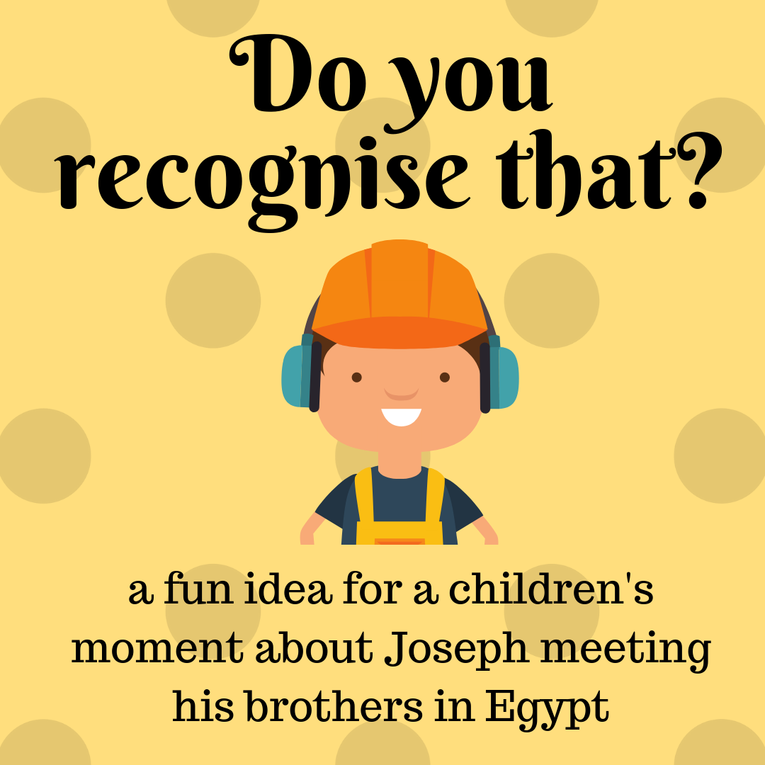 Do you recognize that use this fun childrens moment to talk about the Bible story of Joseph meetings his brothers in Egypt for the first time. Ideal for a Sunday school lesson kids ministry or childrens church