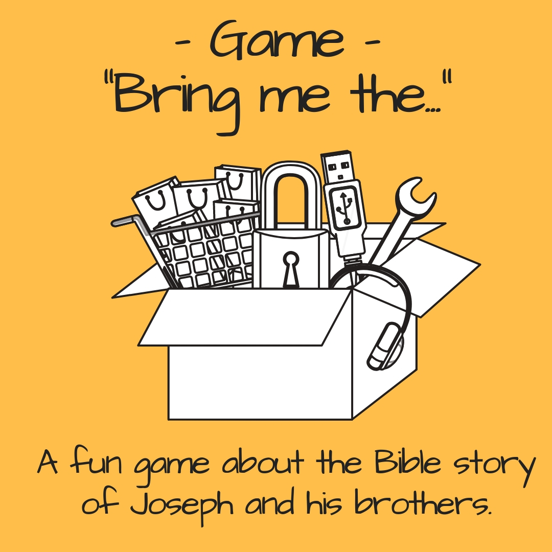 Game Bring me the a fun Bible game about Joseph reconciling with his brothers. Used in a Sunday school lesson kids church kids ministry childrens ministriy childrens work Bible lesson or youth work. 2