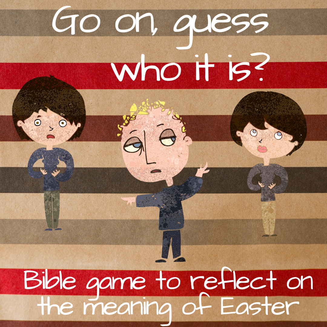 Go on guess who it is Bible game meaning Easter Jesus suffering Sunday school Bible lesson youth work childrens church