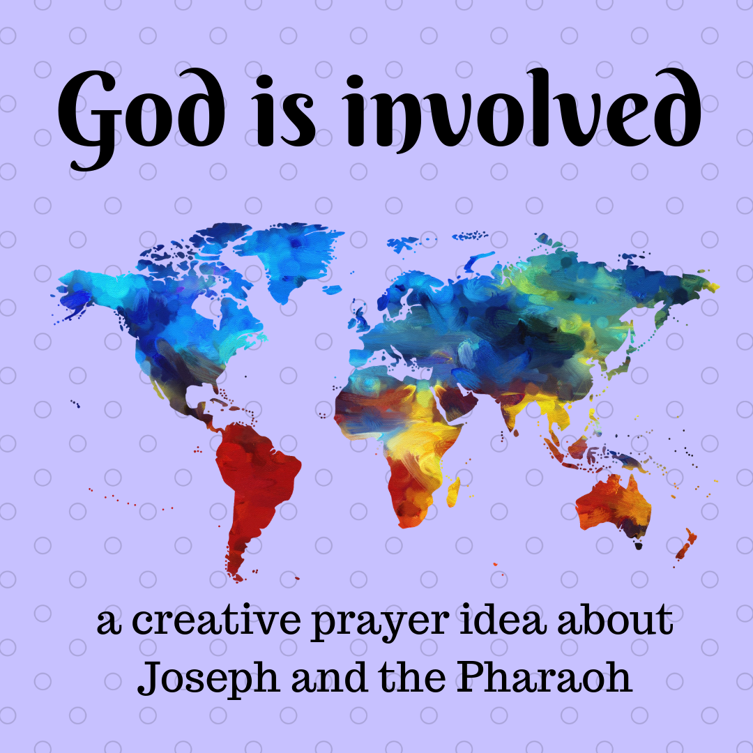 God is involved a creative prayer idea about the Bible story of Joseph and the Pharaoh. Ideal for a Sunday school lesson kids ministry or childrens church