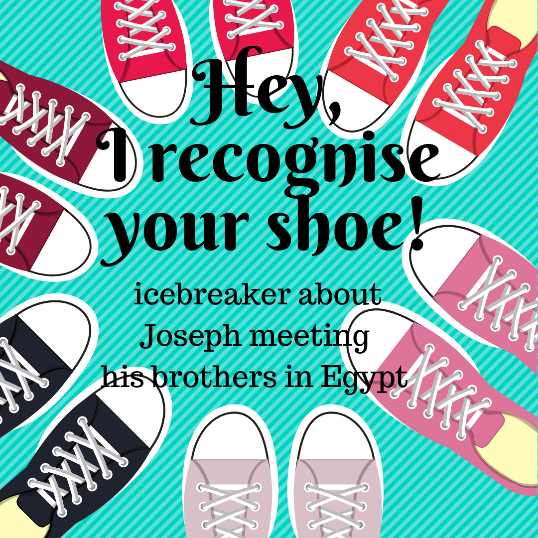 Hey I recognize your shoe use this fun icebreaker to talk about the Bible story of Joseph meetings his brothers in Egypt for the first time. Ideal for a Sunday school lesson kids min
