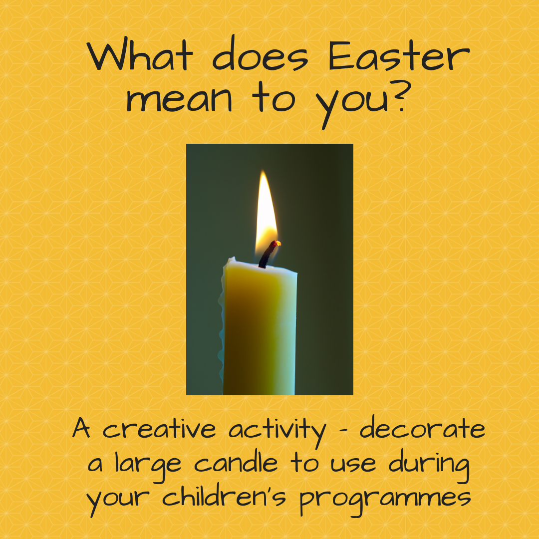 What does Easter mean to you decorate a large candle Sunday school lesson kids church Bible lesson childrens ministry kids ministry youth work