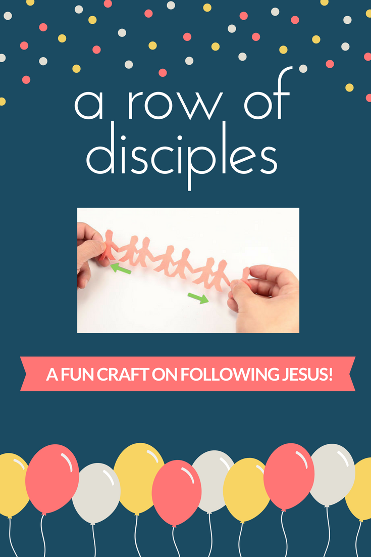 A row of disciples a fun craft on following Jesus
