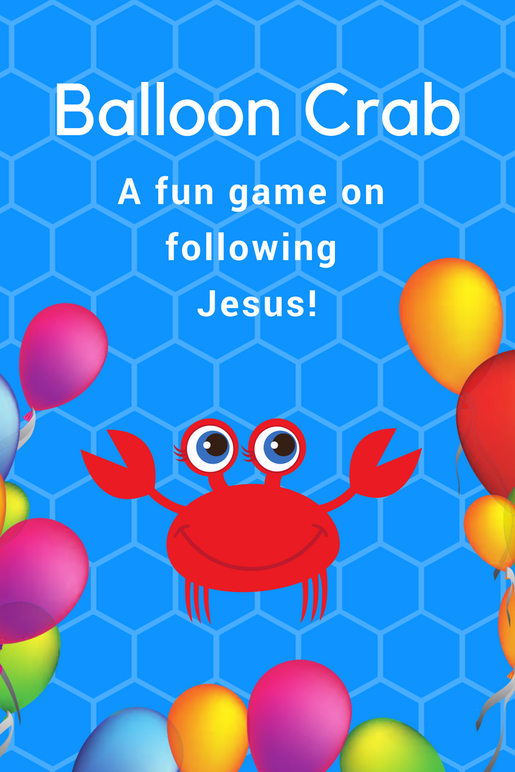 Balloon Crab afun Bible game on following Jesus