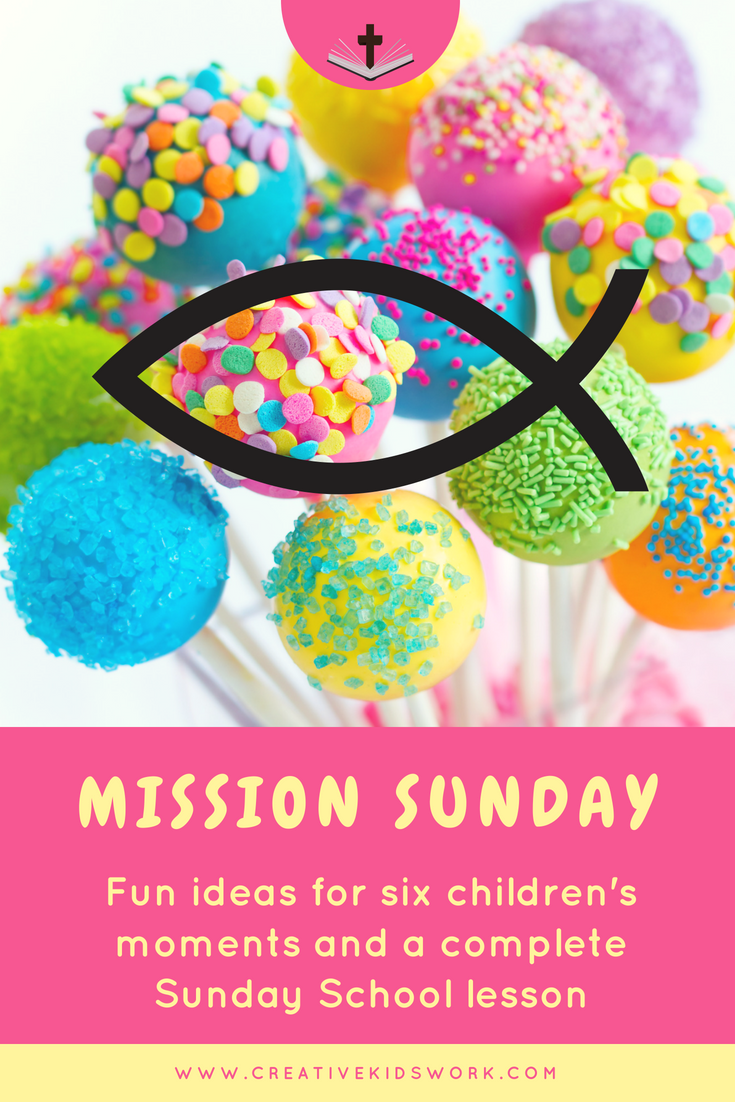 Mission Sunday fun ideas for six children s moments and a complete Sunday School lesson on missions spreading the Gospel misssionaries and evangelism