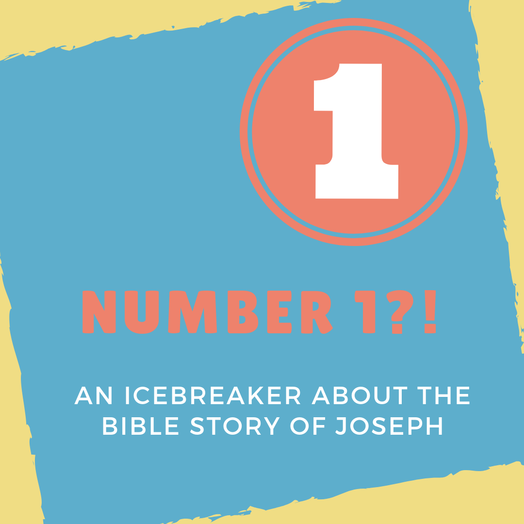 Number 1 an Icebreaker about the Bible story of Joseph