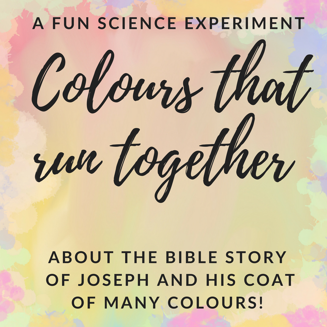 Colours that run together a fun science experiment for Sunday school or kids church about the Bible story of Jospeh and his coat of many colours