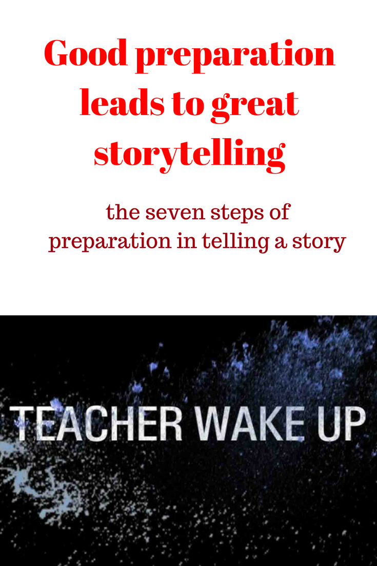 Good preparation leads to great storytelling