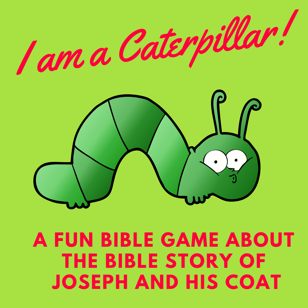 I am a caterpillar a fun Bible game about the Bible story of Joseph and his coat of many colours