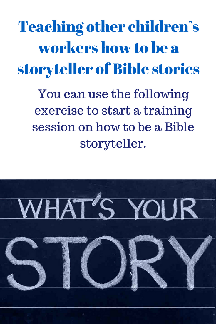 Teaching other childrens workers how to be a storyteller of Bible stories