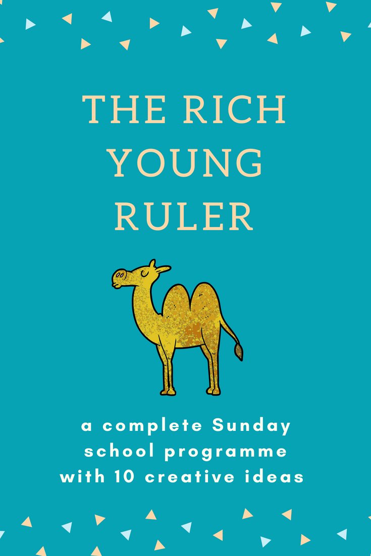 The rich young ruler a complete Sunday school lesson with 10 ideas