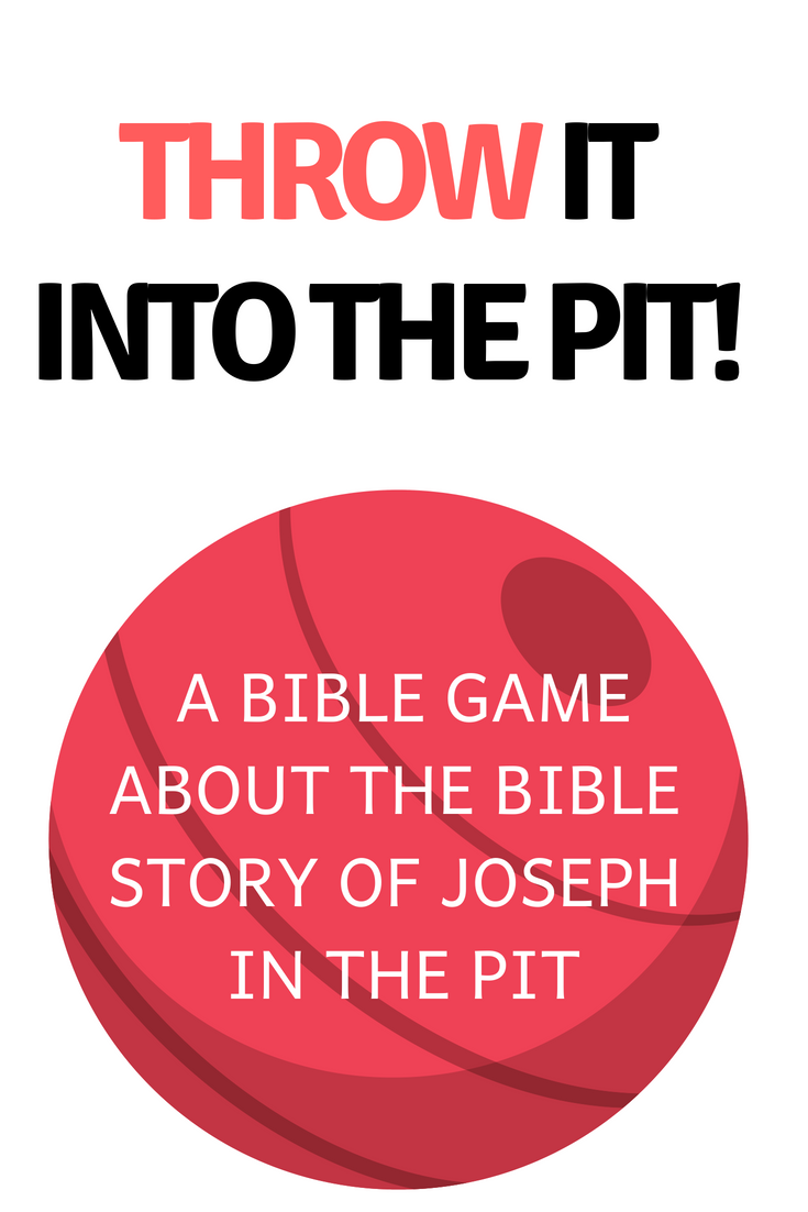 Throw it into the pit a fun Bible game for Sunday school or kids church about the Bible story of Joseph and his coat