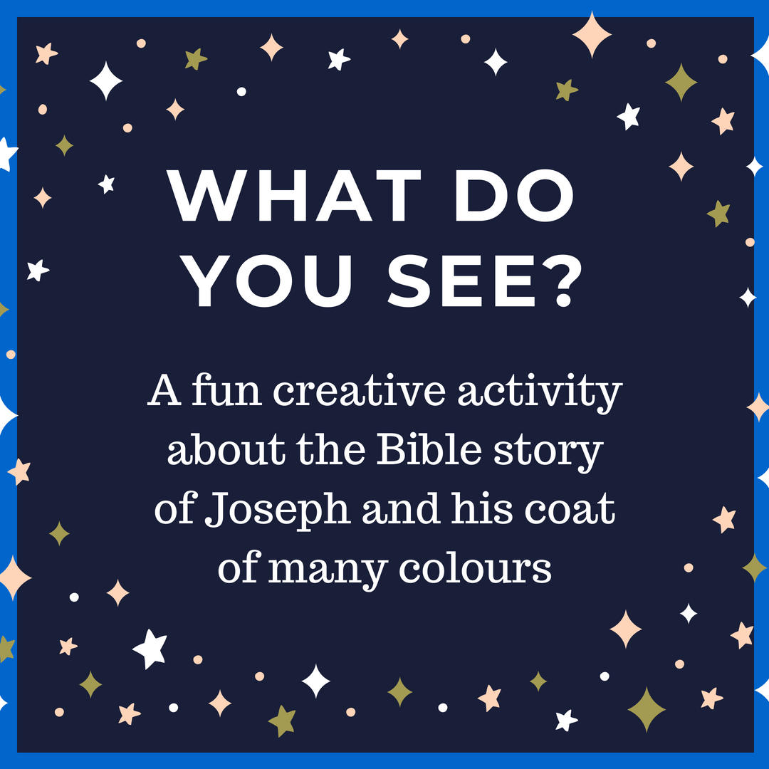 What do you see a creative acitivity about the Bible story of Joseph and his coat of many colours