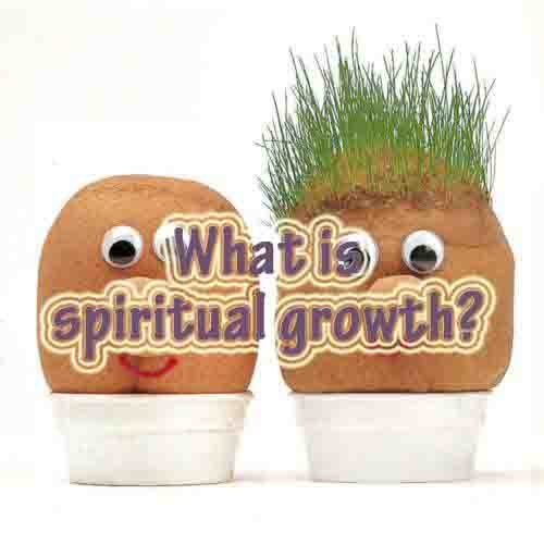What is spiritual growth